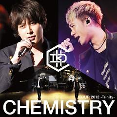 CHEMISTRY TOUR 2012 -Trinity- (CD4) - CHEMISTRY