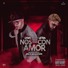 Nos Odian Con Amor (Single)