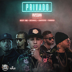 Privado (Single) - Russian, Konshens, Nicky Jam, Farruko, Arcangel