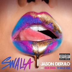 Swalla (Single) - Jason Derulo