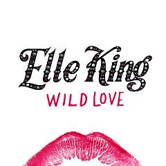 Wild Love (Single) - Elle King