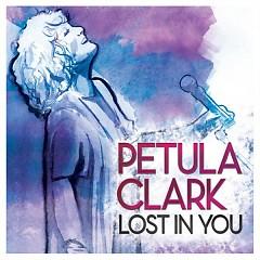 Lost In You - Petula Clark