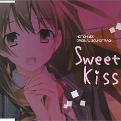 Hotchkiss Original Soundtrack ~Sweet Kiss~