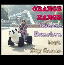Oshare Banchou - Orange Range