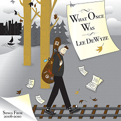 What Once Was - Lee DeWyze