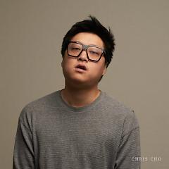 I Don't Need - Chris Cho