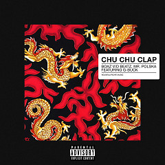Chu Chu Clap (Single) - Boaz Van De Beatz, Mr Polska, G-Buck