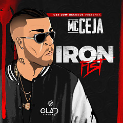 Iron Fist (Single) - MC Ceja