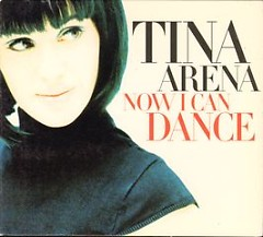 Now I Can Dance - CDS - Tina Arena
