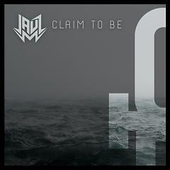 Claim To Be (Single)