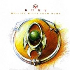 Million Miles From Home - Dune