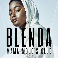 Mama Mojo's Club (Dick Pic Song) (Single) - Blenda