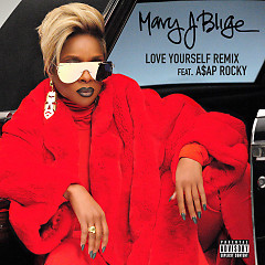 Love Yourself (Remix) (Single) - Mary J. Blige