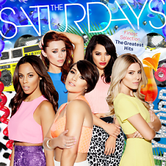 Finest Selection: The Greatest Hits (Deluxe) (CD2) - The Saturdays