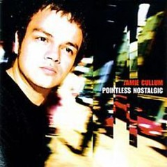 Pointless Nostalgic  - Jamie Cullum
