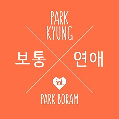 Ordinary Love - Park Kyung (Block B)