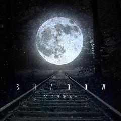 Shadow (Single) - MONODAY