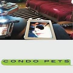 Condo Pets (EP)
