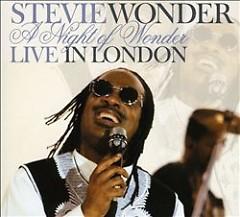 A Night Of Wonder Live In London - Stevie Wonder