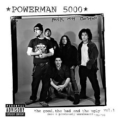 The Good, The Bad And The Ugly Vol. 1 CD2 - Powerman 5000