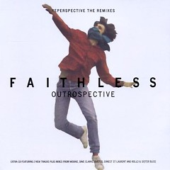 Outrospective / Reperspective The Remixes (CD2) - Faithless