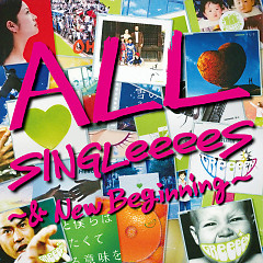ALL SINGLeeeeS -& New Beginning- CD2