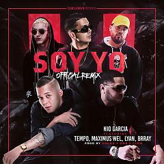 Soy Yo (Remix) (Single) - Nio Garcia, Tempo, Lyan, Brray