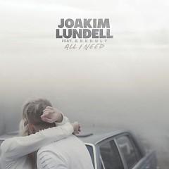All I Need (Single) - Joakim Lundell