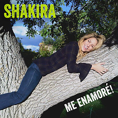 Me Enamoré (Single) - Shakira