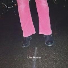 EP II & Skisser - Alice Boman