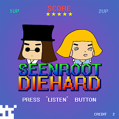 Die Hard (Single) - Seenroot