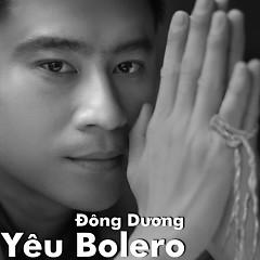 Yêu Bolero (Single) - Đông Dương