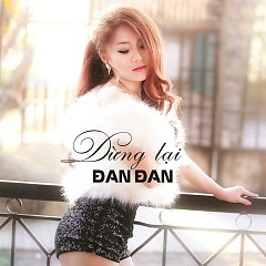 Dừng Lại (Single)