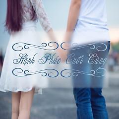 Hạnh Phúc Cuối Cùng (Single) - Trương Việt Thái
