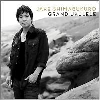 Grand Ukulele  - Jake Shimabukuro