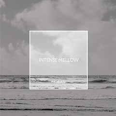 INTENSE - MELLOW CD2 - Inoran