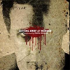 Getting Away With Murder (Single) - Papa Roach