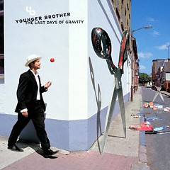 Last Days Of Gravity - Younger Brother