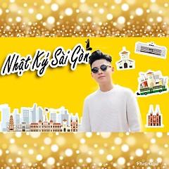 Nhật Ký Sài Gòn (Single) - Mai Chí Công