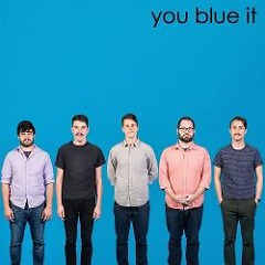 You Blue It (CDEP)