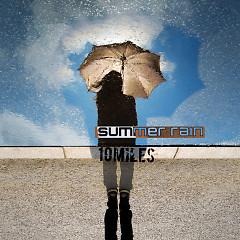 Summer Rain (Single) - 10miles