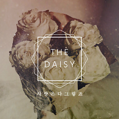 Love Is All Right - Daisy