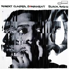 Black Radio - Robert Glasper Experiment