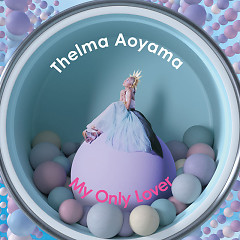 My Only Lover - Aoyama Thelma