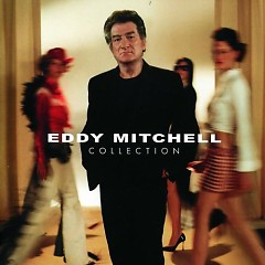 Eddy Mitchell - Collection (CD4) - Eddy Mitchell