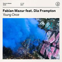 Young Once (Single) - Fabian Mazur, Dia Frampton