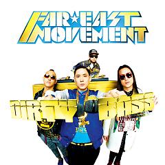 Dirty Bass - Far East Movement