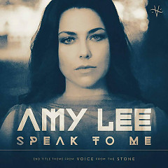 Speak To Me (Single) - Amy Lee