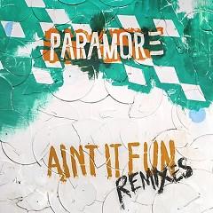 Ain't It Fun Remixes - EP - Paramore