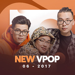Nhạc Việt Mới Tháng 06/2017